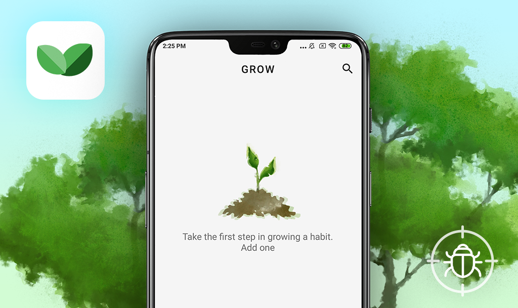 QAwerk Bug Crawl: Bugs found in Grow - Habit tracking for Android