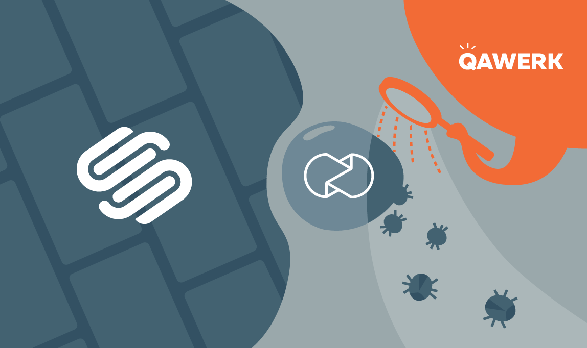 Weekly bug crawl by QA outsourcing company QAwerk:  Squarespace's Choice