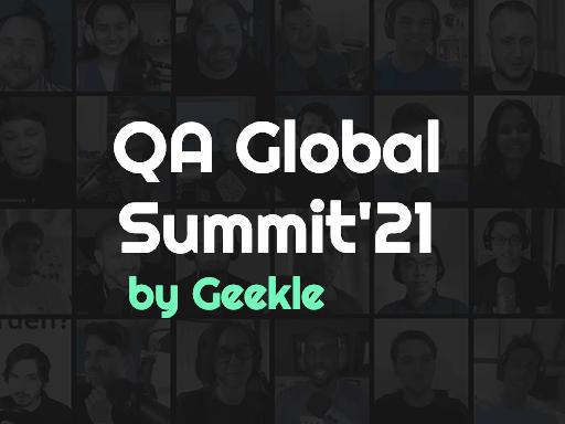 QA Global Summit by Geekle, August 17-19. Virtual