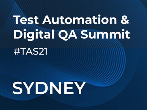 Test Automation & Digital QA Virtual Summit, July 22. Sydney, Australia. Offline