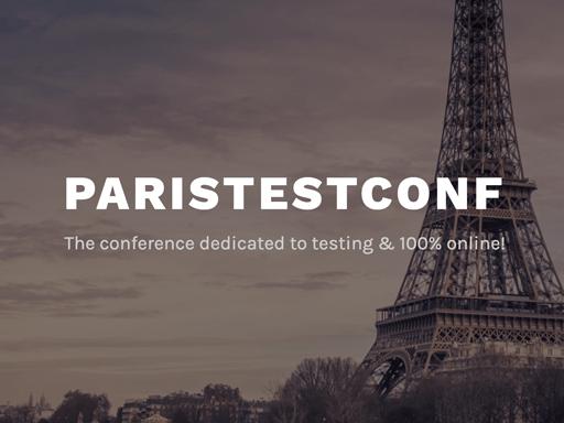 Paris Testing Conference, November 22-26. Virtual